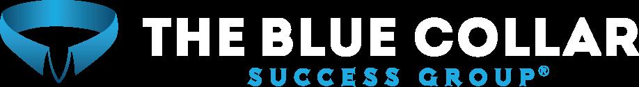 The Blue Collar Success Group (R)