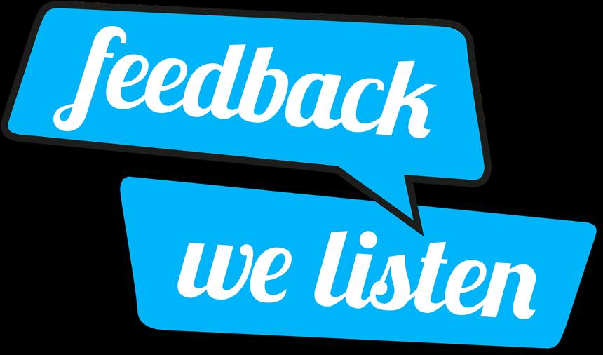 Feedback: We listen...